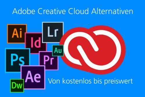 Alternativen zu Adobe für Lightroom, Photoshop, Premiere, After Effects & Co.